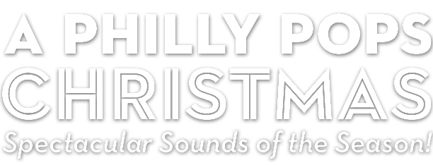 Philly Pops Christmas 2020 A Philly POPS Christmas: Spectacular Sounds of the Season! | The