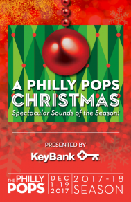 A Philly POPS Christmas: Spectacular Sounds of the Season